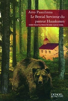"""Afficher """"Le Bestial serviteur du pasteur Huuskonen"""""""