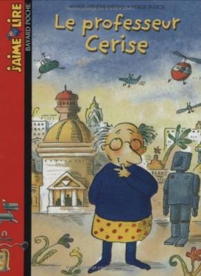 """Afficher """"Le Professeur Cerise"""""""