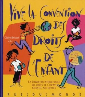 """Afficher """"Vive la Convention des droits de l'enfant"""""""