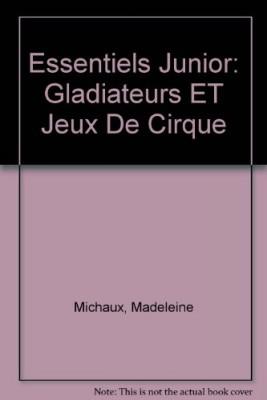 """Afficher """"Gladiateurs et jeux du cirque"""""""