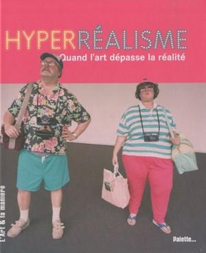 """Afficher """"Hyperréalisme"""""""