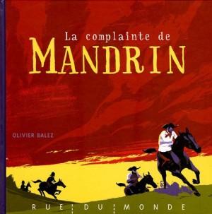 """Afficher """"La complainte de Mandrin"""""""