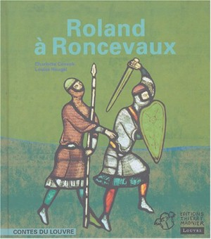 """Afficher """"Roland à Roncevaux"""""""