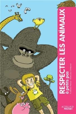 """Afficher """"Respecter les animaux à petits pas"""""""