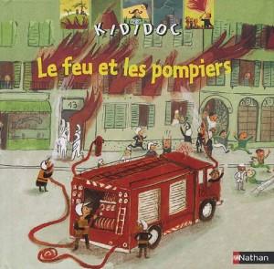 """Afficher """"Le feu et les pompiers"""""""