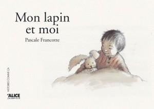 """Afficher """"Mon lapin et moi"""""""
