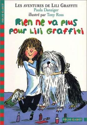 """Afficher """"Lili Graffiti n° 7 Rien ne va plus pour Lili Graffiti"""""""