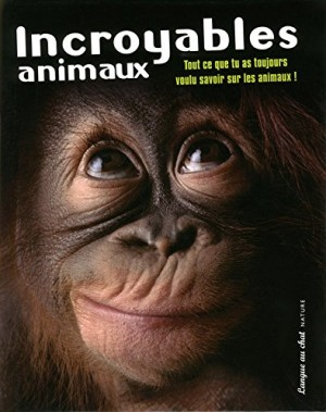 """Afficher """"Incroyables animaux"""""""