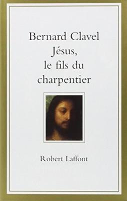 """Afficher """"Jésus, le fils du charpentier"""""""