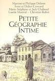 """Afficher """"Petite géographie intime"""""""