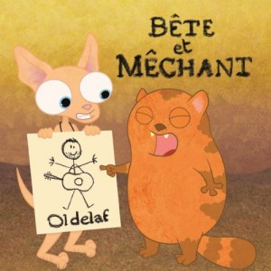 vignette de 'Bête et mêchant (Oldelaf)'