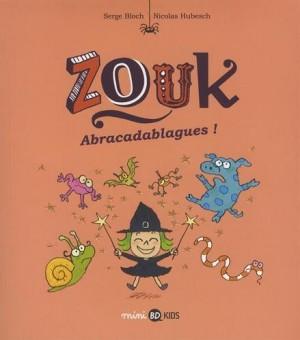 """Afficher """"Zouk, la petite sorcière n° 15 Zouk abracadablagues !"""""""