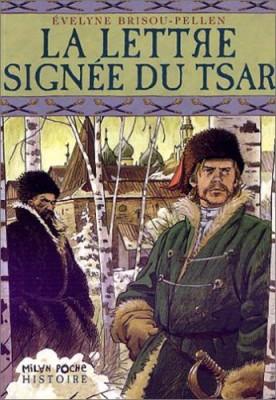 """Afficher """"La lettre signée du tsar"""""""