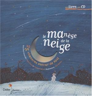 """Afficher """"Le Manège de la neige"""""""