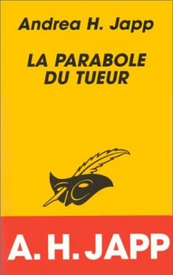 """Afficher """"La parabole du tueur"""""""