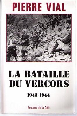 """Afficher """"La bataille du Vercors, 1943-1944"""""""