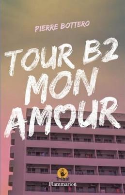 """Afficher """"Tour B2, mon amour"""""""
