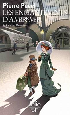 """Afficher """"Le Paris des Merveilles n° 1 Les enchantements d'Ambremer"""""""