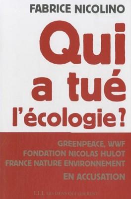 """Afficher """"Qui a tué l'écologie ?"""""""