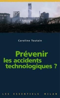 """Afficher """"Prévenir les accidents technologiques ?"""""""