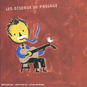 """Afficher """"Les Oiseaux de passage"""""""