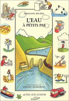 """Afficher """"L'eau à petits pas"""""""