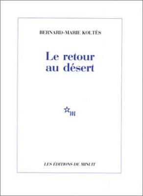 """Afficher """"Le Retour au désert"""""""
