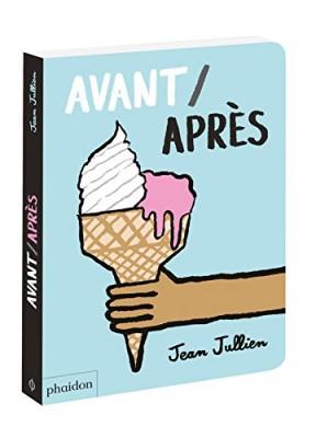 vignette de 'Avant, après (Jean Jullien)'