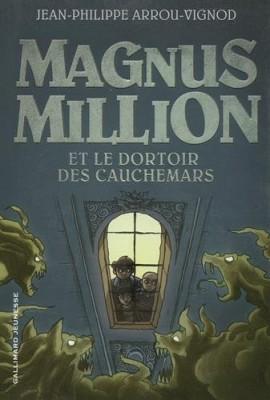 """Afficher """"Magnus Million et le dortoir des cauchemars"""""""