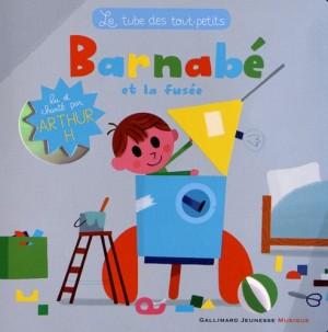 """Afficher """"Barnabé et la fusée"""""""