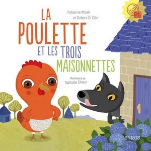 vignette de 'La poulette et les trois maisonnettes (Fabienne Morel)'