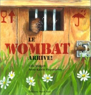 """Afficher """"Le wombat arrive !"""""""