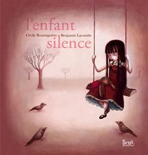 """Afficher """"L'enfant silence"""""""