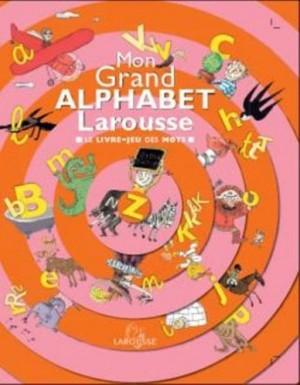 "Afficher ""Mon grand alphabet Larousse"""