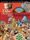 """Afficher """"Des Olmèques aux Astèques"""""""