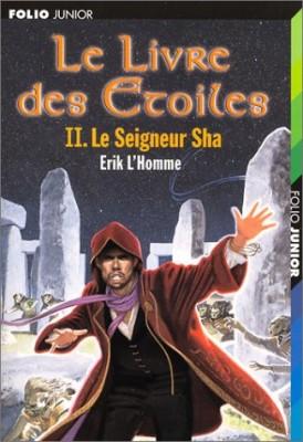 """Afficher """"Le livre des étoiles n° 2 Le seigneur Sha"""""""