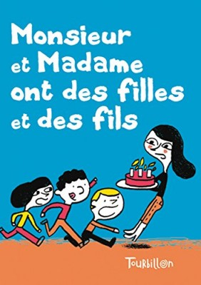 "Afficher ""Monsieur et madame ont des filles et des fils"""