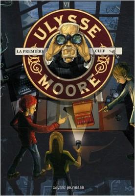 "Afficher ""Ulysse Moore n° 6 La première clef"""