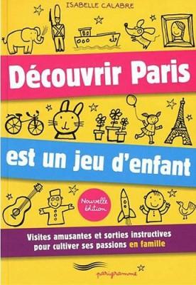 """Afficher """"Découvrir Paris est un jeu d'enfant"""""""