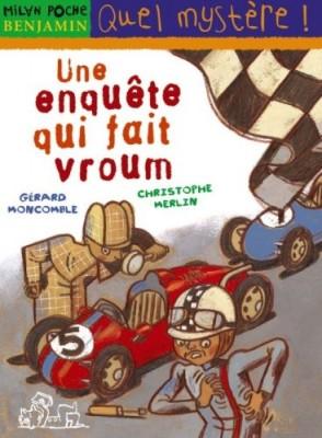 """Afficher """"Les enquêtes fabuleuses de FFF, le fameux Félix File-Filou Une enquête qui fait vroum"""""""