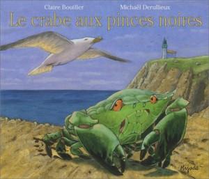"""Afficher """"Le crabe aux pinces noires"""""""