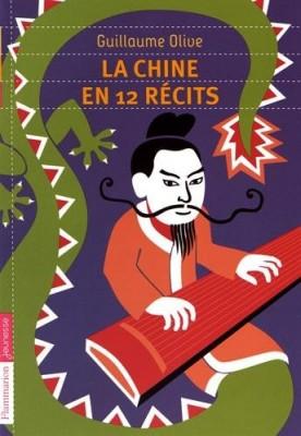 """Afficher """"La Chine en 12 récits"""""""