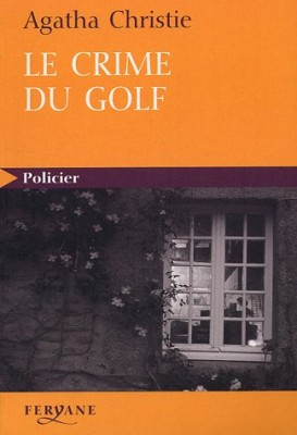 "Afficher ""Le Crime du golf"""