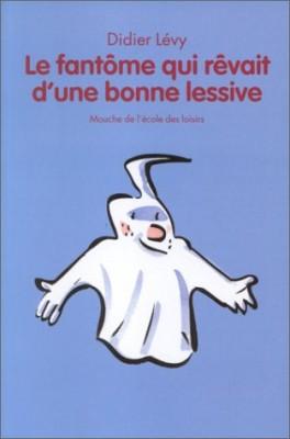 """Afficher """"Le fantôme qui rêvait d'une bonne lessive"""""""