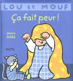 """Afficher """"Lou et Mouf Ca fait peur !"""""""