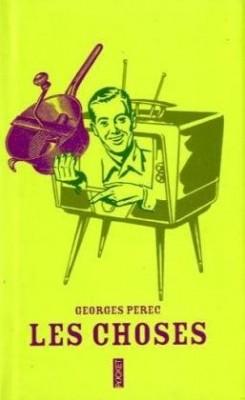 vignette de 'Les Choses : Une Histoire des années soixante (Georges Perec)'