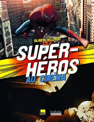 """Afficher """"Les Super-héros au cinéma"""""""