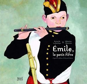 """Afficher """"Émile, le petit fifre"""""""
