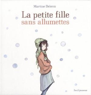 vignette de 'La petite fille sans allumettes (Martine Delerm)'