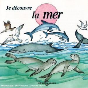 """Afficher """"Je découvre la mer"""""""